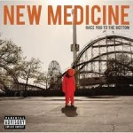 """New Medicine's """"Race You To The Bottom"""""""